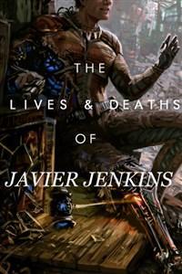 """The Lives and Deaths of Javier Jenkins"", A LitRPG Memoir"