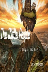 The Little People: The Ship Beneath the mountain