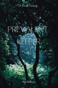 Prevalent Keeper