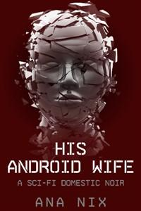 His Android Wife