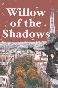 Willow and The Shadows