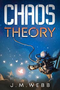 Chaos Theory: A Novella