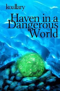 Haven in a Dangerous World