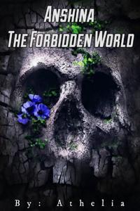 Anshina The Forbidden world