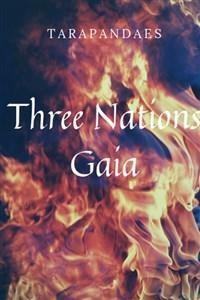 Three Nations: Gaia
