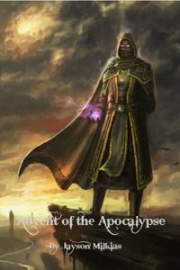 Advent of the Apocalypse
