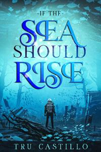 If The Sea Should Rise