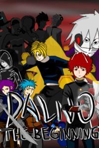 DALNO: The Beginning