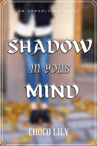 Shadow In Your Mind