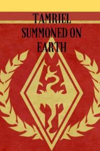 Tamriel Summoned on Earth