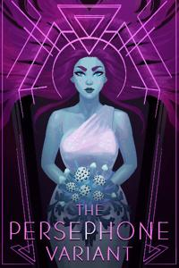 The Persephone Variant