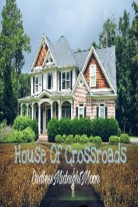 House Of Crossroads