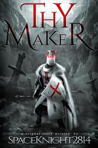 Thy Maker
