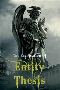 The Eradication of Entity Thesis: Book Despair