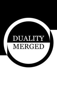 Duality Merged