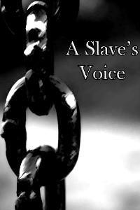 A Slave's Voice