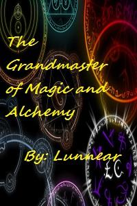 The Grandmaster of Magic and Alchemy