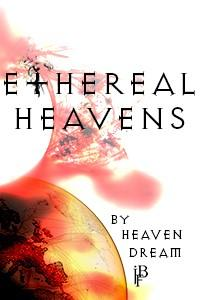 Ethereal Heavens: Genesis