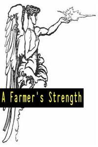 A Farmer's Strength