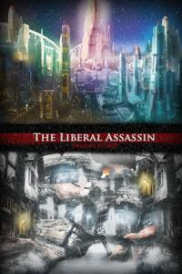 The Liberal Assassin
