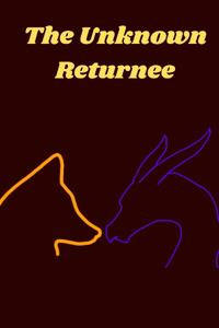 The Unknown Returnee