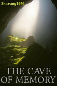 The Cave of Memory