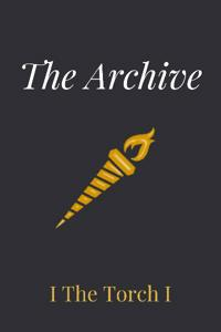 The Archive: The Torch