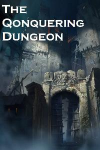 The Conquering Dungeon