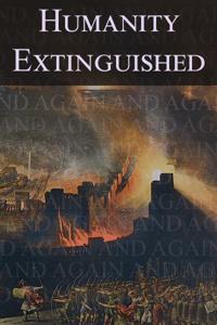 Humanity Extinguished