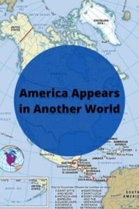 America Appears in Another World