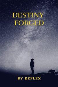 Destiny Forged