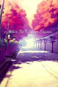 When The Cherries Blossom
