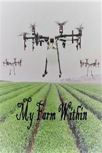 My Farm Within