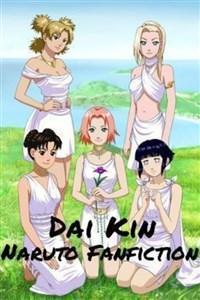 Dai Kin - Naruto Fanfiction
