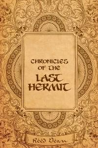Chronicles of the Last Hermit