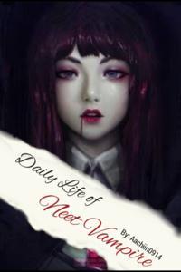 Daily Life of NEET Vampire