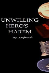 Unwilling Hero's Harem