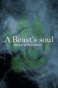 A Beast's Soul
