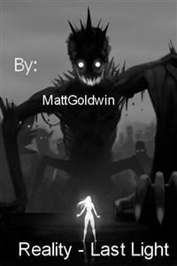 Reality - Last Light