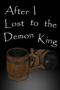 After I Lost to the Demon King