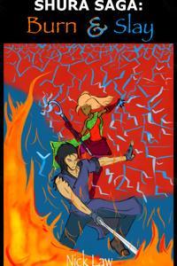 Shura Saga: Burn and Slay