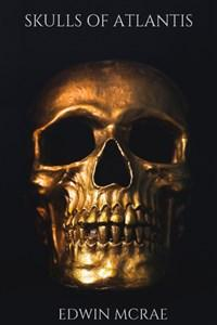 Skulls of Atlantis: A LitRPG Pirate Adventure