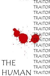 The Human Traitor