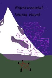 Experimental Wuxia Novel