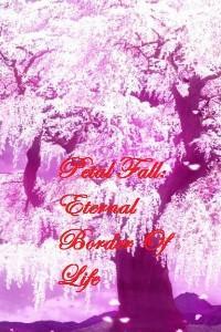 Petal Fall: Eternal Border Of Life