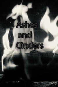 Ashes and Cinders