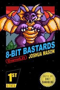Eight-Bit Bastards