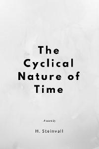 The Cyclical Nature of Time