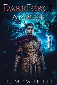 Ambush (DarkForce: A GameLit Saga - Book 1)