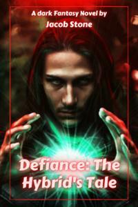 Defiance: A Hybrid's Tale